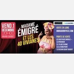 20h MME EMIGRE ET LES 40 VIVIANE   au Grand CArbet