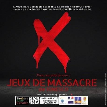 THÉÂTRE : JEUX DE MASSACRE   SAMEDI 5 MAI