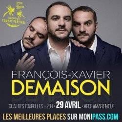 François Xavier DEMAISON / MARTINIQUE COMEDY FESTIVAL