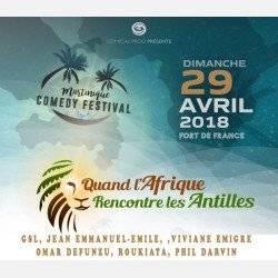 L' Afrique rencontre les Antilles / Martinique Comedy Festival