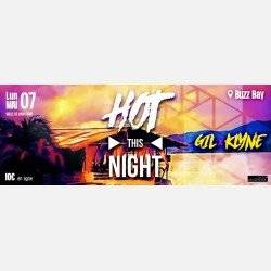 HOT THIS NIGHT au Buzz Bay