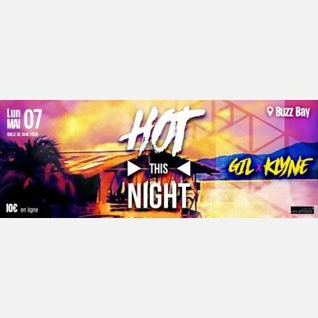 HOT THIS NIGHT au Buzz Bay