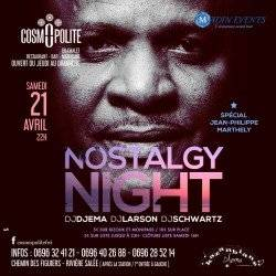 La Nostalgy Night   Spécial Jean Philippe MARTHELY