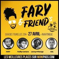 FARY / MARTINIQUE COMEDY FESTIVAL