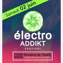 La Nuit Insolite du festival Electro Addikt au Domaine de l'Oasis