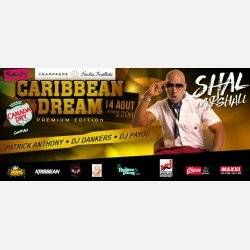 Caribbean Dream Feat Shal Marshall, Patrick Anthony, Dj Payou & Dj Dankers