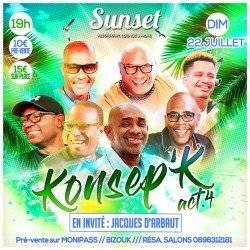 KONSEP'K act.4 • invité Jacques D'ARBAUT• Dimanche Sunset