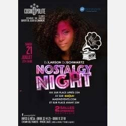 La Nostalgy Night du 21 Juillet au Cosmopolite