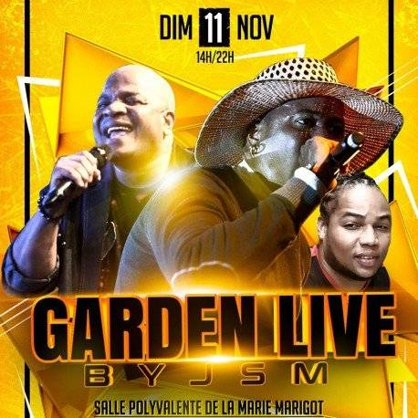 Garden Live J P MARTHELY • PAILLE & DJET LIVE.
