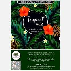 "Les Samedis ""TROPICAL Night"""