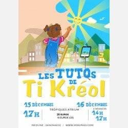 LES TUTOS DE TI KREOL 16 dec 17h