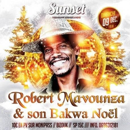 ROBERT MAVOUNZA & son BAKWA NOEL au Sunset