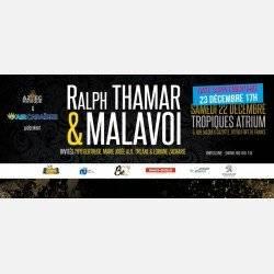 Ralph Thamar & Malavoi au Tropiques Atrium 23dec 17h