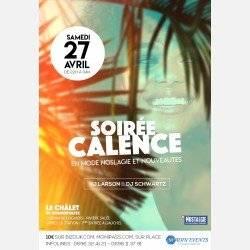 La Soirée Calence Du Samedi 27 Avril By Madin Events