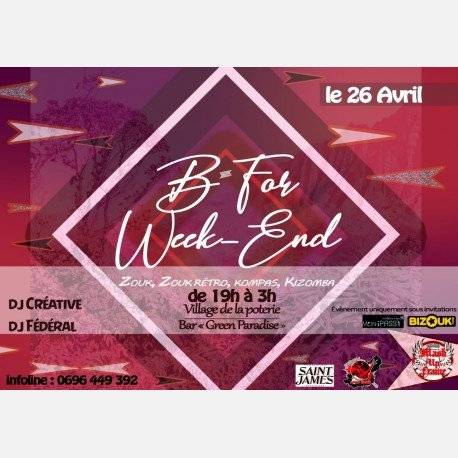 B For Week end