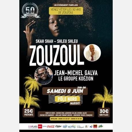 Zouzoul fête ses 50 ans avec Jean Michel Galva et le groupe Koézion