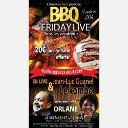 Le BBQ FRIDAY LIVE DU 23 AOUT 2K19